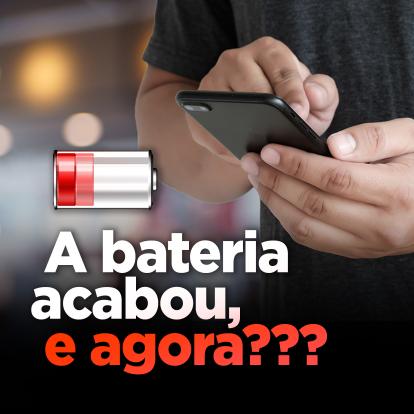 A bateria acabou, e agora?